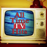 All-Time TV Hits — The TV Theme Players
