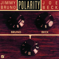 Polarity — Jimmy Bruno, Joe Beck