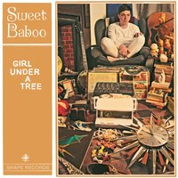Girl Under a Tree — Sweet Baboo