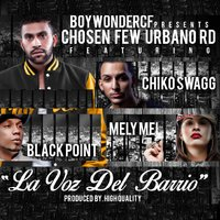 La Voz Del Barrio (feat. Black Point & Melymel) — Black Point, Chiko Swagg, Melymel