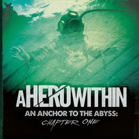An Anchor to the Abyss: Chapter One — A Hero Within