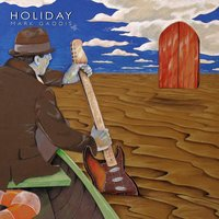 Holiday — Mark Gaddis