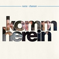 Komm herein — nurso-chanson