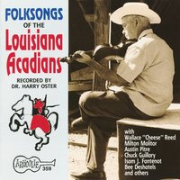 Folksongs Of The Louisiana Acadians — сборник