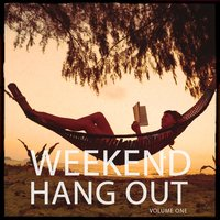 Weekend Hang Out, Vol. 1 — сборник