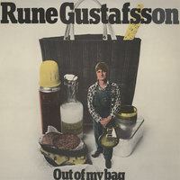 Out Of My Bag — Rune Gustafsson