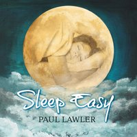 Sleep Easy — Paul Lawler