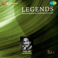 Legends: Mohd. Rafi - The Incomparable, Vol. 1 — Mohammed Rafi