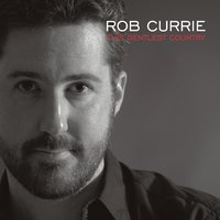 This Gentlest Country — Rob Currie