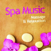 Spa Music: Massage & Relaxation — Spa