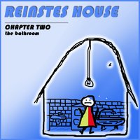 Reinstes House (Chapter Two - The Bathroom) — сборник