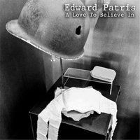 A Love to Believe In — Edward Patris
