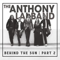 Behind the Sun, Pt. 2 — The Anthony Lai Band