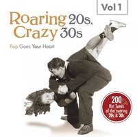 Roaring 20s, Crazy 30s, Vol. 1 — сборник