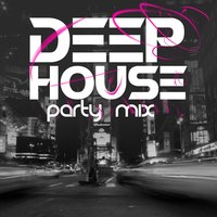 Deep House Party Mix — сборник