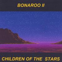 Children Of The Stars — Bonaroo II