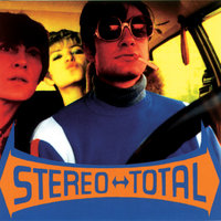 Oh Ah — Stereo Total