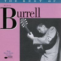 The Best of Kenny Burrell - The Blue Note Years — Kenny Burrell