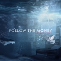 Follow the Money — Tobias Wilner, Sara Savery