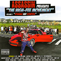 The High-Fee Movement Vol. 1 'Stunnaz and Scrapers' — DJ KING ASSASSIN (The Mega Mix Champion Of The World)