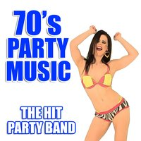 70's Party Music — The Hit Party Band