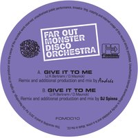 Give It to Me — The Far Out Monster Disco Orchestra