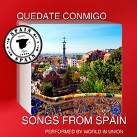 Quédate Conmigo: Songs from Spain — World In Union