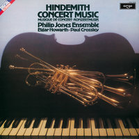 Hindemith: Concert Music for Brass — Elgar Howarth, The Philip Jones Brass Ensemble, Paul Crossley
