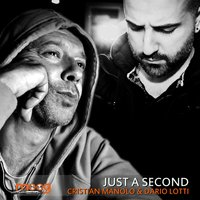 Just a Second — Cristian Manolo, Dario Lotti