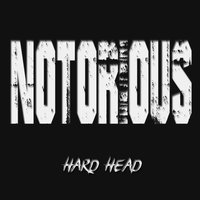 Notorious - Single — Hard Head