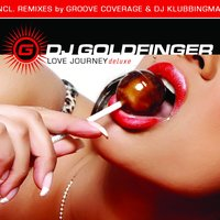 Love Journey deluxe — DJ Goldfinger