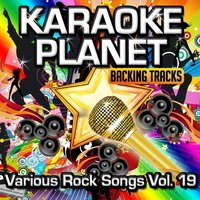 Various Rock Songs, Vol. 19 — A-Type Player, Karaoke Planet