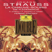 Strauss, J.: Die Fledermaus — Ferenc Fricsay, Helmut Krebs, Rita Streich, Rias Symphony Orchestra Berlin, Peter Anders, Anny Schlemm