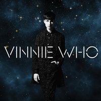 39 — Vinnie Who