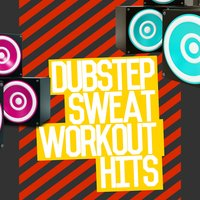 Dubstep Sweat: Workout Hits — сборник