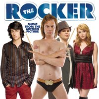 The Rocker (Music From The Motion Picture) — саундтрек