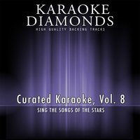 Curated Karaoke, Vol. 8 — Karaoke Diamonds