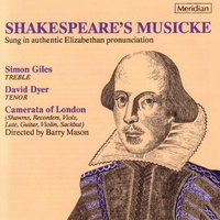 Shakespeare's Musicke — Barry Mason, Simon Giles, Camerata Of London, David Dyer, Jean Paul Egide Martini, Otto Nicolai, Пётр Ильич Чайковский, Джузеппе Верди