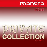 Mantra Vibes Private Collection, Vol. 7 — сборник
