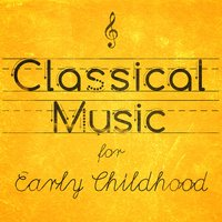 Classical Music for Early Childhood — Клод Дебюсси