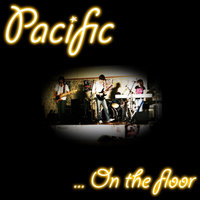 On the Floor — Pacific