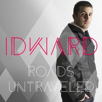 Roads Untraveled — Idward