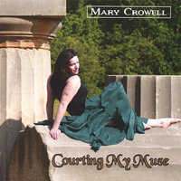 Courting My Muse — Mary Crowell