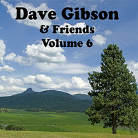 Dave Gibson and Friends Volume 6 — сборник
