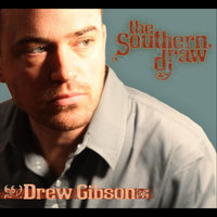 The Southern Draw — Drew Gibson