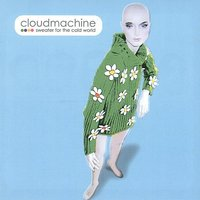 Sweater For the Cold World — Cloudmachine