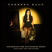Speak Easy: The Moonshine Mixes (Joe Sent Me Revisited) — Vanessa Daou