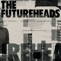 Fallout / Skip To The End — The Futureheads