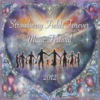 Strawberry Fields Forever Music Festival 2012 — сборник