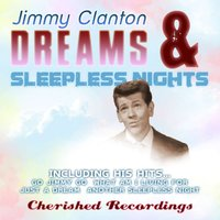 Dreams and Sleepless Nights — Jimmy Clanton